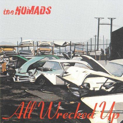 Nomads_All wrecked up